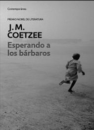Esperando a los bárbaros, de J. M. Coetzee